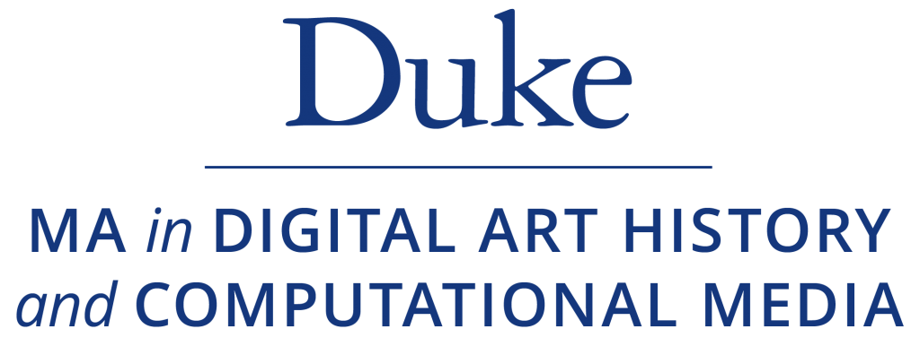DUKE — MA in digital art history adn computational media